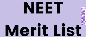 NEET Merit List